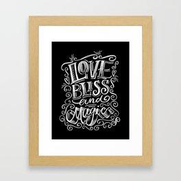 love, Bliss & Magic Framed Art Print