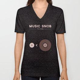"Still NOT ""The New Vinyl"" — Music Snob Tip #082.5 Unisex V-Neck"