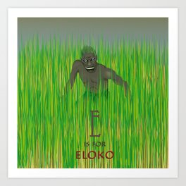 E is for Eloko Art Print