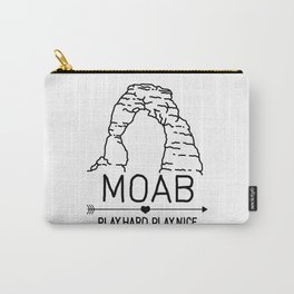 Moab Utah Delicate Arch - Play Hard Play Nice Carry-All Pouch