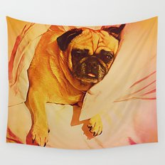 PUG LOVE: Will you bring me breakfast in bed? Wall Tapestry