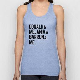 Donald & Melania & Barron & Me Unisex Tank Top