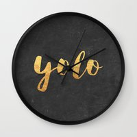 yolo Wall Clocks featuring YOLO by Text Guy