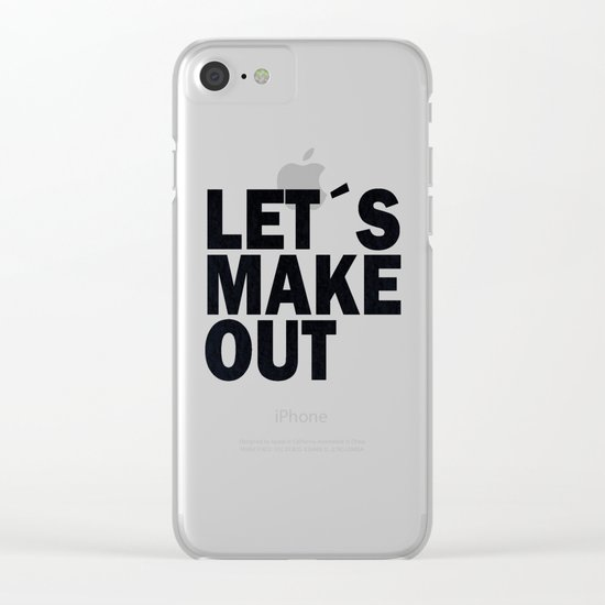 Let´s make out Clear iPhone Case