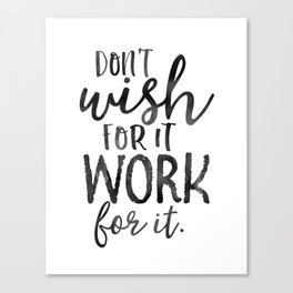 MOTIVATIONAL WALL DECOR, Don't Wish For It Work For It,Work Hard Stay Humble,Be Kinds,Office Sign,Of Canvas Print