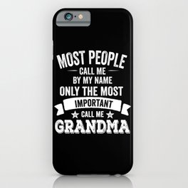 Call Me Grandma Funny Mothers Day 2021 iPhone Case