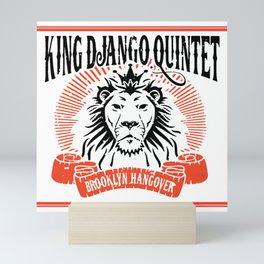 King Django Quintet - Brooklyn Hangover Mini Art Print