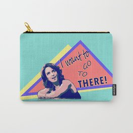"""I want to go to there!"" (30 Rock) Carry-All Pouch"