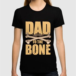 Dad To The Bone Funny Dad Pun Father's Day Joke T-shirt