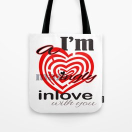 I'm  A mazingly in love with you Romantic Valentines Day Matching Shirt Tote Bag