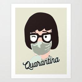 Quarantina Art Print