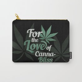 For the Love of CannBliss Carry-All Pouch