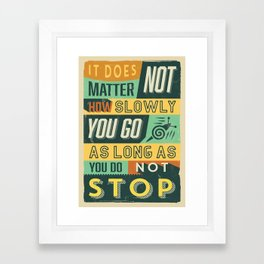 Retro Vintage Motivational Quote Poster with Typographic Elements Framed Art Print