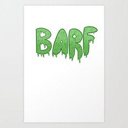 Barf GREEN Art Print