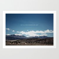 not all who wander Art Prints featuring Not All Who Wander by Thomas Drach