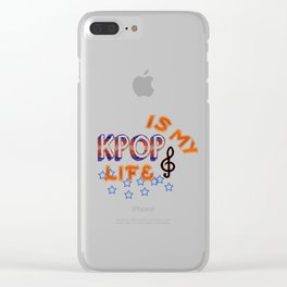 Kpop Is My Life Clear iPhone Case
