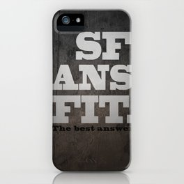 Black SFANSFIT the best answer iPhone Case