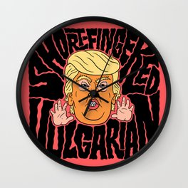 Short-Fingered Vulgarian Wall Clock