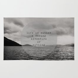 life is either a daring adventure ... or nothing Rug