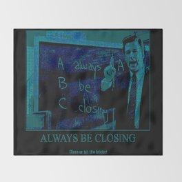 Always Be Closing Throw Blanket