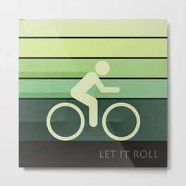 Let It Roll Metal Print