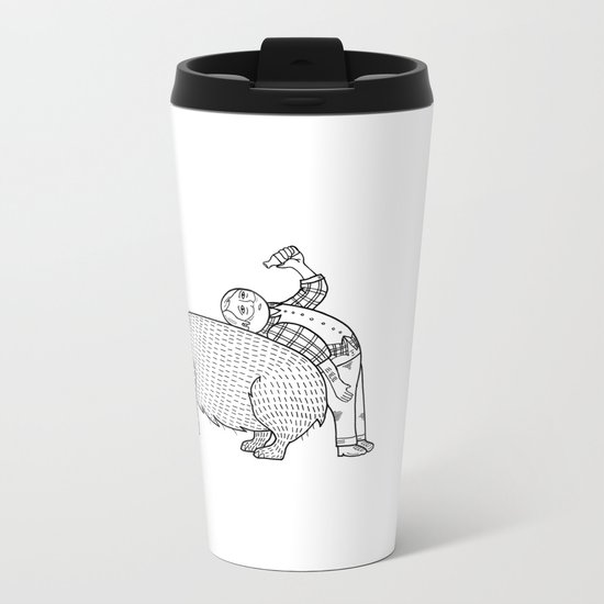 The Known Practice of using Domesticated Bears as cushions while drinking.  Metal Travel Mug
