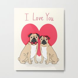 Valentine Pug dog breed small cute hearts pug puppies puppy dogs customizable valentines for dog  Metal Print