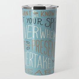 I Want to Know You (Bethel) Travel Mug