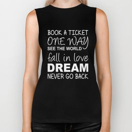 Book A Ticket See The World Fall in Love Gift Biker Tank