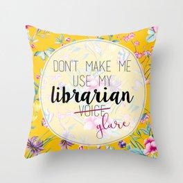 Librarian Glare Throw Pillow