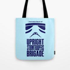 UPRIGHT STORMTROOPERS BRIGADE Tote Bag