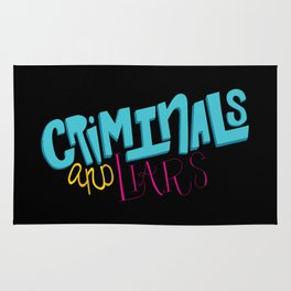 Criminals and Liars Rug
