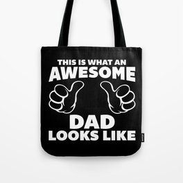Awesome Dad Funny Quote Tote Bag