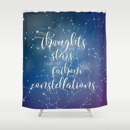My Thoughts Are Stars Shower Curtain