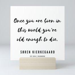 6      Søren Kierkegaard Quotes   190523 Mini Art Print