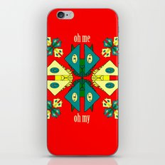 Oh Me Oh My iPhone Skin