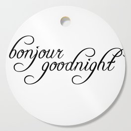 bonjour goodnight Cutting Board