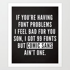 Font Problems Funny Quote Art Print