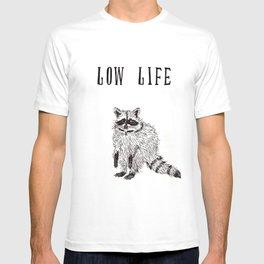 """""""Low Life"""" T-shirt"""