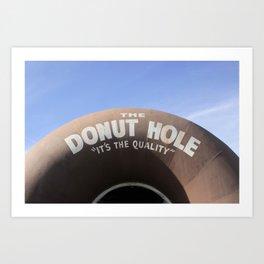 The Donut Hole Art Print