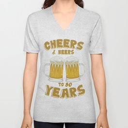 Cheers and Beers on 50 Years Birthday Gift Unisex V-Neck