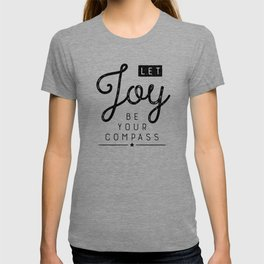 Let Joy Be Your Compass T-shirt