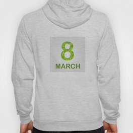 International Women's Day - March 8 Hoody