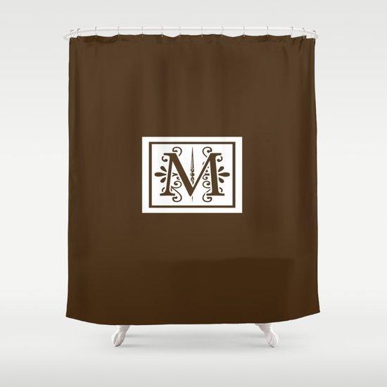 Monogram Letter M On Dark Brown Shower Curtain By Lena Photo Art ..
