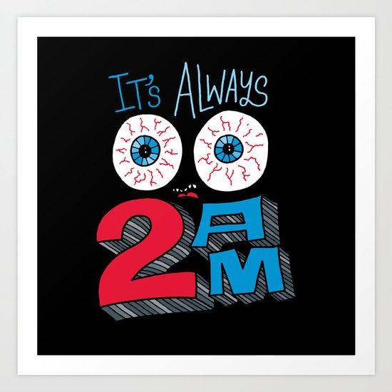 2AM Art Print