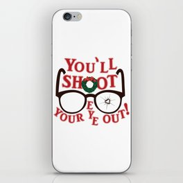 You'll Shoot Your Eye Out! iPhone Skin
