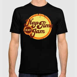 Nap Time is My Jam 70s Style Lettered Shirts and Decor T-shirt