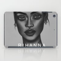 rihanna iPad Cases featuring Rihanna by Negrila Mircea Illustrations