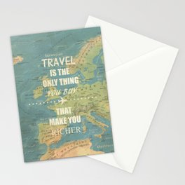 Travel is the only thing you buy that make you richer Stationery Cards