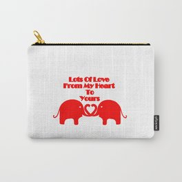 From My Heart To Yours - Valentines Carry-All Pouch